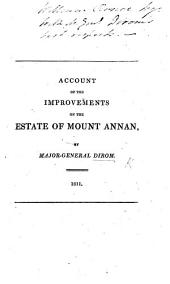 Account of the improvements on the estate of Mount Annan, by Major-General Dirom