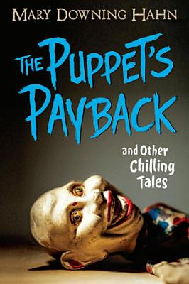 The Puppet s Payback and Other Chilling Tales