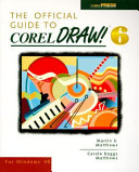 The Official Guide to CorelDRAW! 6 for Windows 95
