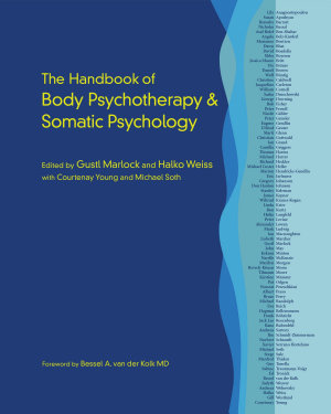 The Handbook of Body Psychotherapy and Somatic Psychology PDF