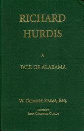Richard Hurdis: A Tale of Alabama