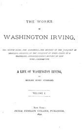 Works: A Life of Washington Irving, Volume 1