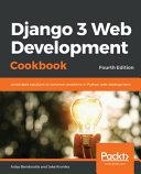 Django 3 Web Development Cookbook PDF