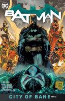 Batman Vol. 13: The City of Bane Part 2