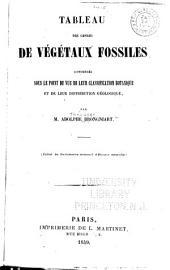 Tableau des genres de végétaux fossiles considérés sous le point de vue de leur classification botanique et de leur distribution géologique