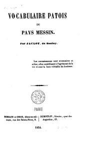 Vocabulaire patois du pays Messin