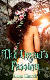 The Dryad's Passion