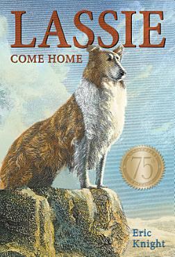 Lassie Come Home 75th Anniversary Edition PDF