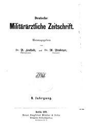 Deutsche militairärztliche Zeitschrift: Band 8