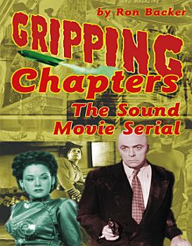 Gripping Chapters  The Sound Movie Serial PDF