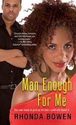 Man Enough For Me Book PDF