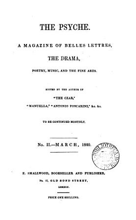 The Psyche  a magazine of belles lettres  ed  by the author of  The czar   PDF