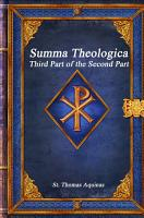 Summa Theologica  Third Part of the Second Part PDF