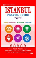 Istanbul Travel Guide 2022