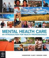 Mental Health Care, Google eBook: An Introduction for Health Professionals