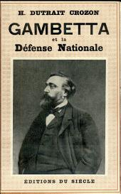 Gambetta et la défense nationale, 1870-1871