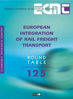 ECMT Round Tables European Integration of Rail Freight Transport PDF