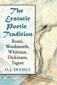 The Ecstatic Poetic Tradition PDF