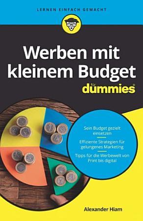 Werben mit kleinem Budget f  r Dummies PDF