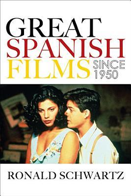 Great Spanish Films Since 1950