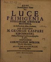 Iucundissimum thema de luce primigenia stellarum omnium materia