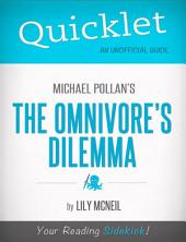 Quicklet on Michael Pollan's The Omnivore's Dilemma