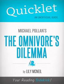 Quicklet On Michael Pollan S The Omnivore S Dilemma