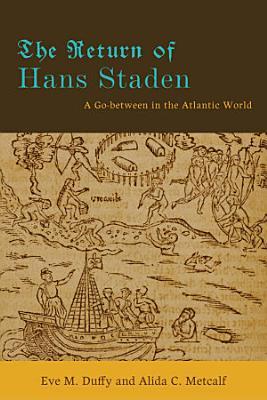 The Return of Hans Staden PDF