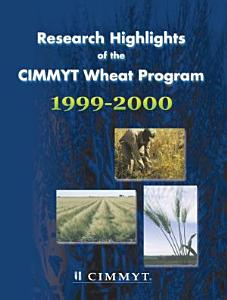 Research highlights of the CIMMYT Wheat Program 1999 2000 PDF