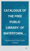 Catalogue of the Free Public Library PDF