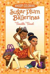 Sugar Plum Ballerinas: Terrible Terrel