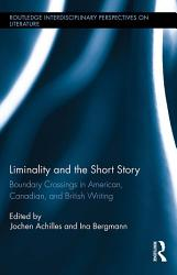 Liminality And The Short Story Book PDF