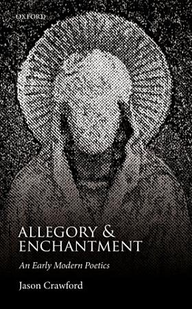 Allegory and Enchantment PDF