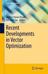 Recent Developments in Vector Optimization