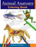 Animal Anatomy Coloring Book