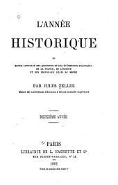 L'année historique,ou Revue annuelle des questions et des événements politiques en France,en Europe et dans les principaux états du monde