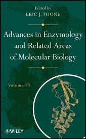 Advances in Enzymology and Related Areas of Molecular Biology: Volume 238