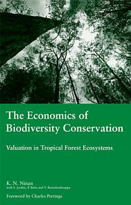 The Economics of Biodiversity Conservation PDF