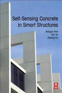 Self Sensing Concrete in Smart Structures