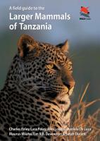 A Field Guide to the Larger Mammals of Tanzania PDF