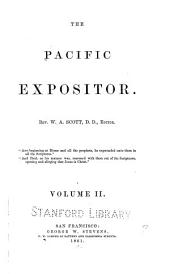 The Pacific Expositor ...: Volume 2