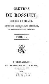 Oeuvres: revues sur les manuscrits originaux et les éditions les plus correctes, Volume3