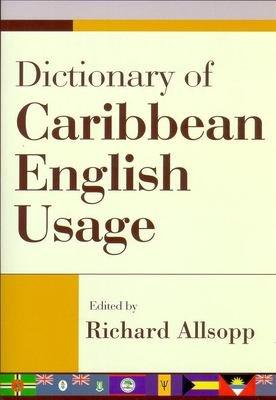 Dictionary of Caribbean English Usage