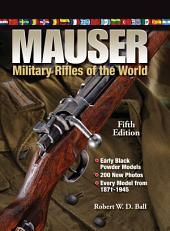 Mauser Military Rifles of the World: Edition 5