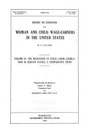 Report on Condition of Woman and Child Wage-earners in the United States: In 19 Vols...