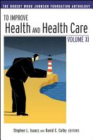 To Improve Health and Health Care Vol XI PDF