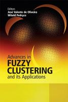 Advances in Fuzzy Clustering and its Applications PDF