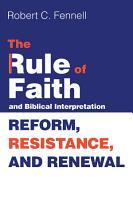 The Rule of Faith and Biblical Interpretation PDF