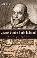 Jacobus Arminius Stands His Ground PDF