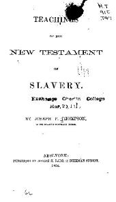 Teachings of the New Testament on Slavery